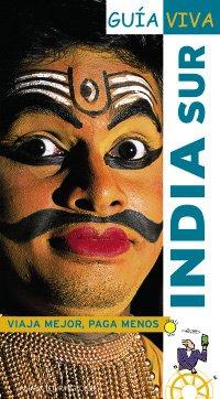 9788497761819: India Sur / South India (Guia Viva / Live Guide) (Spanish Edition)