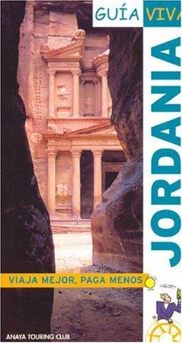 Jordania/Jordan (Guia Viva / Life Guide) (Spanish: Luis Argeo Fernandez