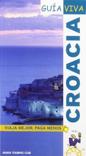 9788497763394: Croacia (Guía Viva - Internacional)