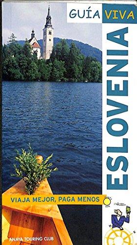 9788497763936: Eslovenia (guia viva)
