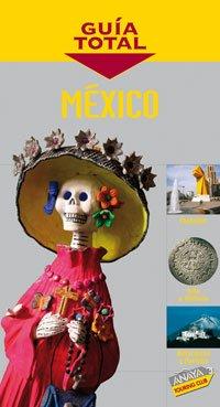 9788497764070: México (Guía Total - Internacional)