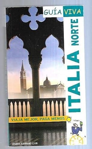 9788497764537: Italia norte (guia viva)