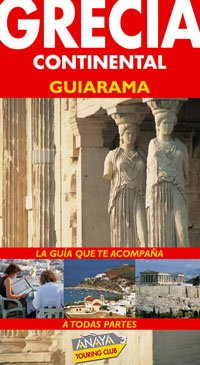 9788497764735: Grecia Continental/ Continental Greece (Spanish Edition)