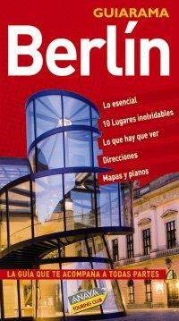 9788497764766: Berlin (Guiarama-Internacional) (Spanish Edition)