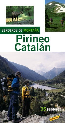 9788497765152: Senderos de montana por el pirineo catalan / Mountain Trails by the Catalan Pyrenees: 2007 (Spanish Edition)
