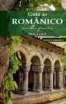9788497765350: Guia del Románico en España / Guide of the Romanesque in Spain (Spanish Edition)