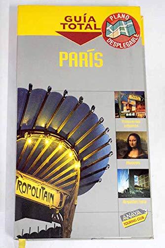 9788497766265: París (guia total)