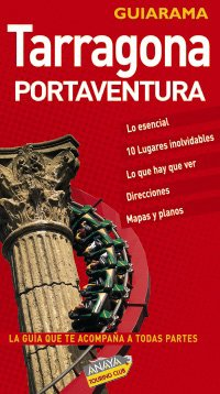 9788497766463: Tarragona y Port Aventura (Guiarama Compact - España)