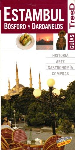 9788497766708: Estambul, Bosforo y Dardanelos / Istanbul, Bosphorus and Dardanelles (Spanish Edition)