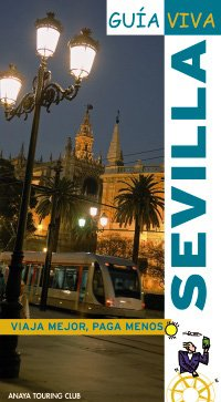 9788497766999: Sevilla (Spanish Edition)