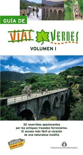 Guia de Vias Verdes/ Greenway Guide (Guias Singulares) (Spanish Edition): Anaya Touring Club