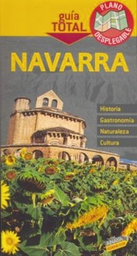 9788497767361: Navarra / Navarre (Guia Total / Total Guide) (Spanish Edition)