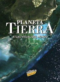 9788497767491: Planeta Tierra/ Earth Planet: Atlas Visual Del Mundo / Visual Atlas of the World, 2009 (Spanish Edition)