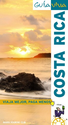 9788497768191: Costa Rica (Guia Viva / Live Guide) (Spanish Edition)