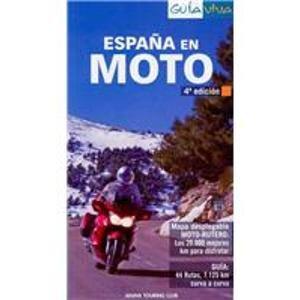 9788497768320: España en moto (guia viva) (4ª ed.) (Guia viva/Life Guide)