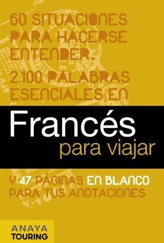 9788497768733: Francés para viajar (Frase-Libro Y Diccionario De Viaje)