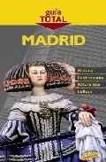 9788497769020: Madrid (Guia Total / Total Guide) (Spanish Edition)