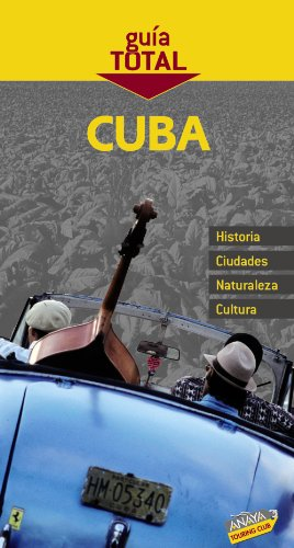 9788497769068: Cuba (Guia Total / Total Guide) (Spanish Edition)
