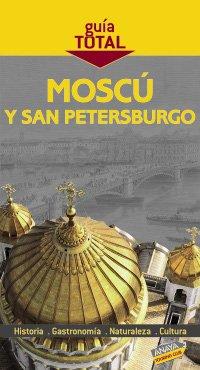 9788497769105: Moscú y San Petersburgo (Guía Total - Internacional)