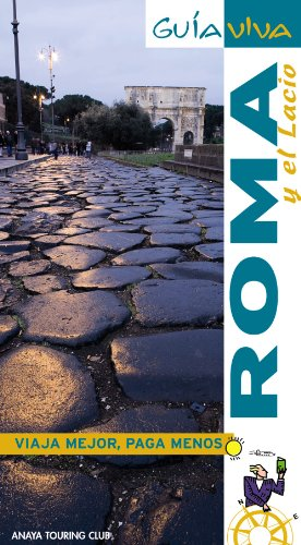 9788497769259: Roma y su entorno / Rome and its Surroundings (Guia Viva / Live Guide) (Spanish Edition)
