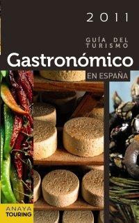 9788497769525: Guía del Turismo Gastronómico en España (2011) (Guías Touring)