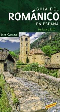 9788497769822: Guia del romanico en Espana / Romanesque Guide in Spain (Spanish Edition)