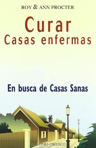 9788497770033: Curar Casas Enfermas (Spanish Edition)