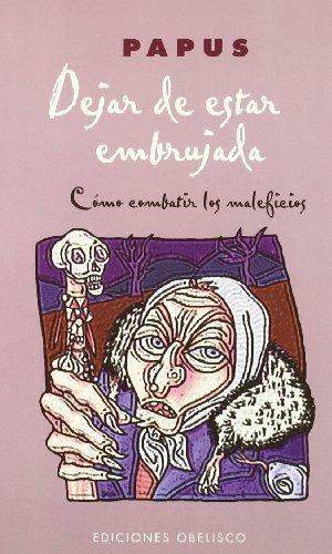 9788497770163: Dejar de Estar Embrujada (Spanish Edition)