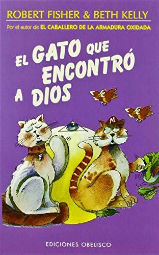 9788497770170: El gato que encontró a Dios (NARRATIVA)