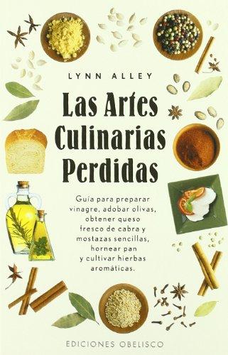 9788497770255: Las artes culinarias perdidas (SALUD Y VIDA NATURAL)