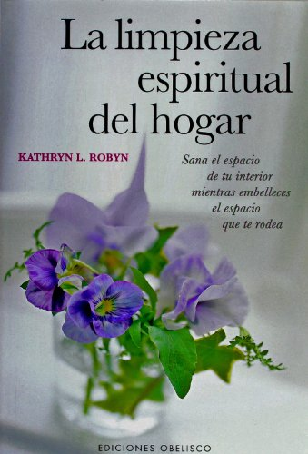 9788497770293: La Limpieza Espiritual del Hogar (Spanish Edition)