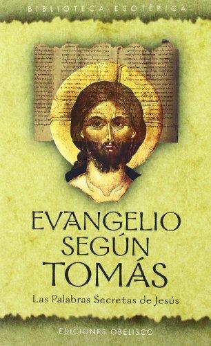 Evangelio Segun Tomas (Spanish Edition): Peradejordi, Julio; Anonmus;