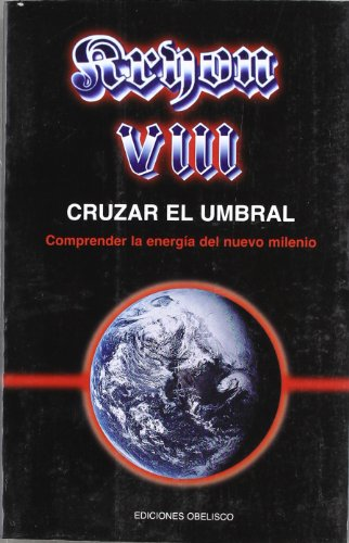 Kryon 2000 Vol. 8 : Cruzar el: Lee Carroll; LEE