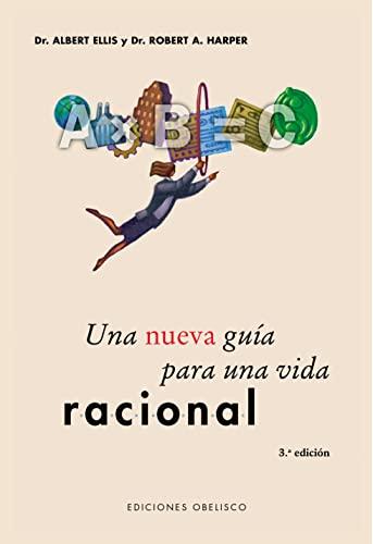 9788497770491: Una nueva guía para una vida racional (Spanish Edition)