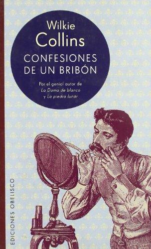 9788497770682: Confesiones de un bribón