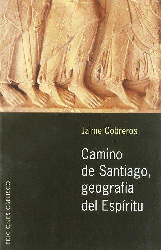 9788497770729: Camino de Santiago, geografía del espíritu