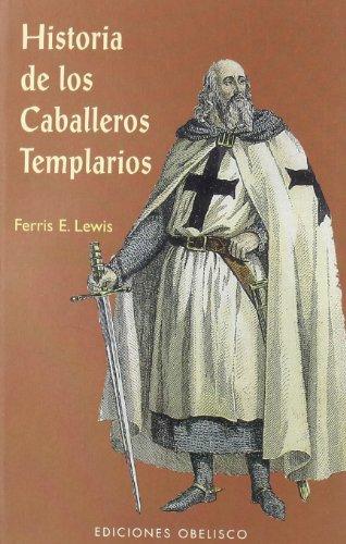9788497770835: Historia de los caballeros templarios (ARCHIVOS Y SIMBOLOS)