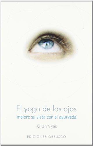 9788497770873: El yoga de los ojos (SALUD Y VIDA NATURAL)