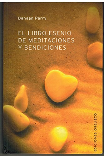 9788497771054: El Libro Esenio De Meditaciones Y Bendiciones / Essene Book Of Meditations And Blessings (Self Help) (Spanish Edition)