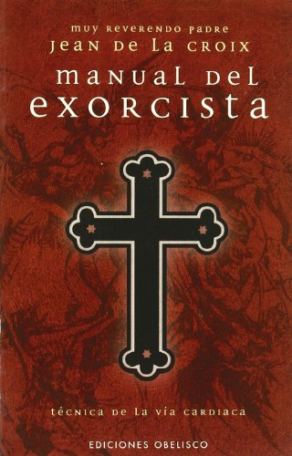 9788497771481: Manual del Exorcista (Spanish Edition)