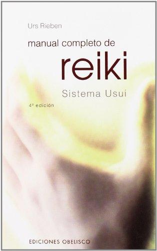 9788497771504: Manual Completo De Reiki / Complete Reiki Manual (Spanish Edition)