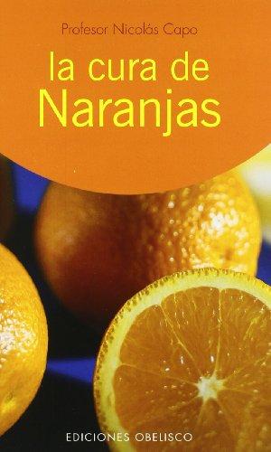 9788497771580: La cura de naranjas