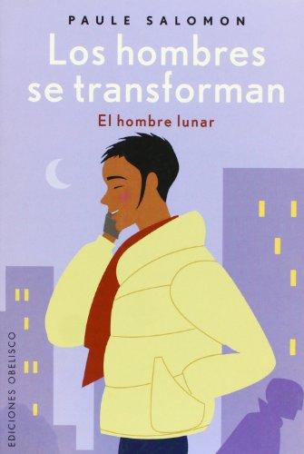 9788497771658: Los Hombres Se Transforman