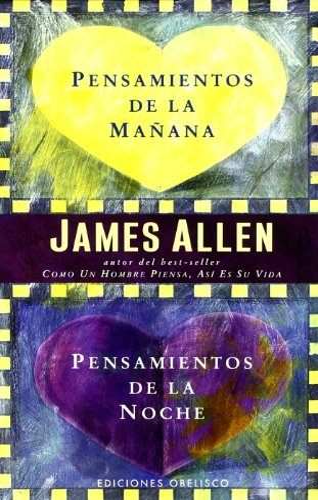 Pensamientos de la Manana, Pensamientos de la: Allen, James