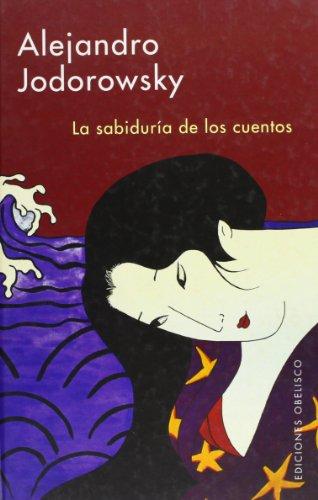 9788497771863: La sabiduria de los cuentos/ The Wisdom of the Stories (Spanish Edition)