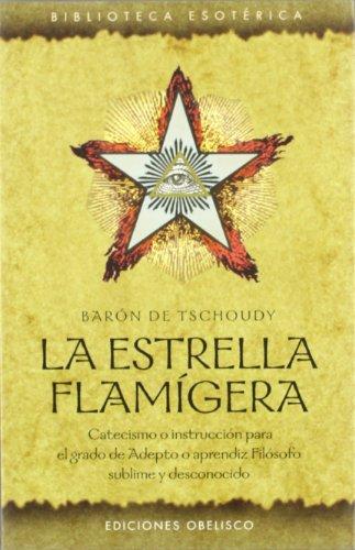 9788497771931: La Estrella Flamigera (Biblioteca Esoterica)