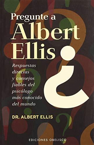 9788497771948: Pregunte a Albert Ellis