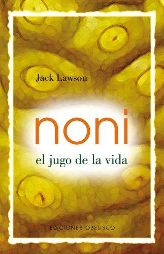 9788497771979: Noni -El jugo de la vida- (SALUD Y VIDA NATURAL)