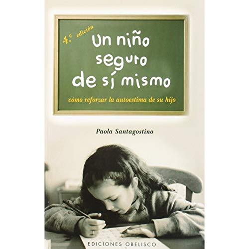 9788497772044: Un Nino Seguro De Si Mismo / The Self-Confident Child