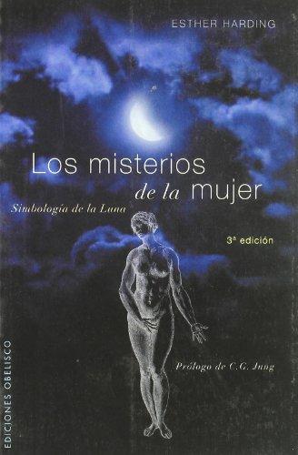 Los misterios de la mujer: simbología de la luna (8497772148) by ESTHER HARDING